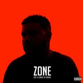 ZONE (PROD BY CHASE N CASHE)