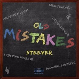 steever - Old Mistakes Cover Art