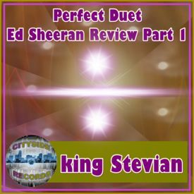 Perfect Duet Ed Sheeran & Beyonce Review Part 1