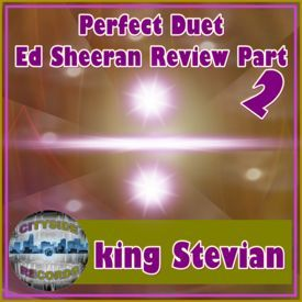 Perfect Duet Ed Sheeran & Beyonce Review Part 2