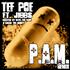 Tef Poe - P.A.M. REMIX ft. Jibbs [Dirty]