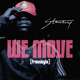 We Move (Freestyle)
