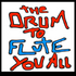 the drum to Flute you all - INstruMentaL OnLy