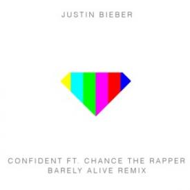 Confident (Barely Alive Remix)