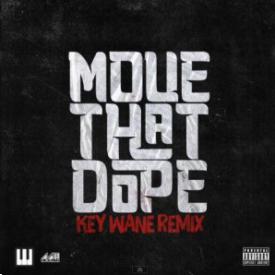 Move That Dope (Key Wane Remix)