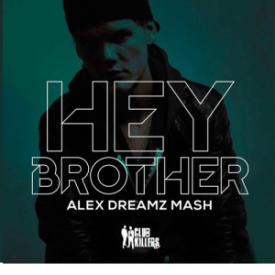 Hey Brother (Alex Dreamz Remix)