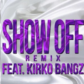 Show Off (Remix)
