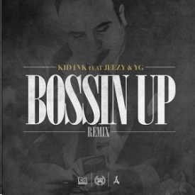 Bossin' Up (Remix)