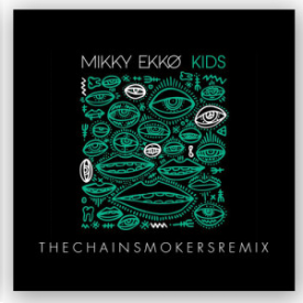Kids (The Chainsmokers Remix)