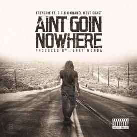 Ain't Goin' Nowhere
