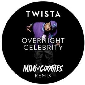 Overnight Celebrity (Milk N Cookies Remix)