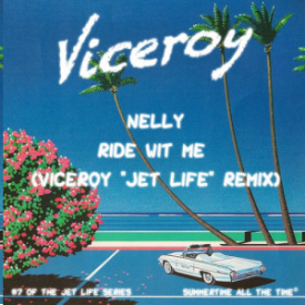 Ride Wit Me (Viceroy Remix)