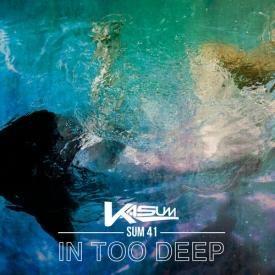 In Too Deep (Kasum Remix)