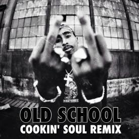 Old School (Cookin' Soul Remix)
