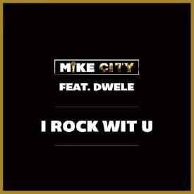 I Rock Wit U