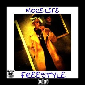 More Life Freestyle