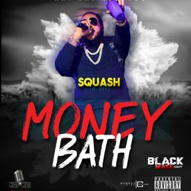 SQUASH - MONEY BATH