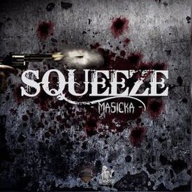 SQUEEZE  (Audio)