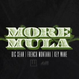 More Mula Feat. French Montana (Key Wane Remix)