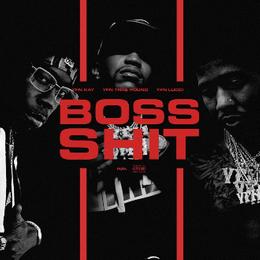 YFN Traepound - Boss Shit (Feat  YFN Lucci & YFN Kay