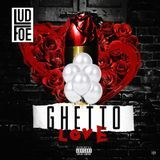 StreetsSalute.com - Ghetto Love Cover Art