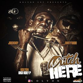 Outch Here (Ft. Dirty1000 & Jack Boy)
