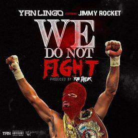 We Do Not Fight Feat. Jimmy Rocket
