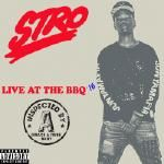 Stro - Live From Tha BBQ '16 (Prod. by M-EZ Beats) Cover Art