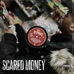 Stro - Scared Money Remix Cover Art