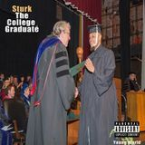 Sturk - The College Graduate Intro Cover Art