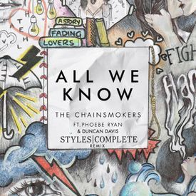 All We Know (Styles&Complete Remix)