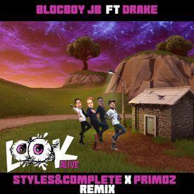 Look Alive (Styles&Complete x Primoz Remix)