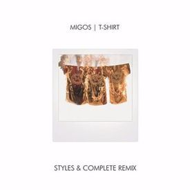 T Shirt (Styles&Complete Remix)