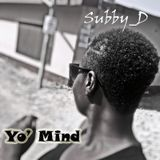 Subby_D - Yo' Mind Cover Art