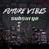 Future Vibes