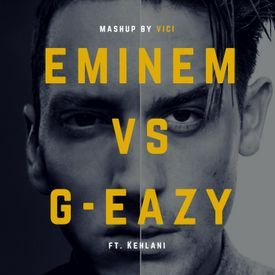 Eminem vs. G-Eazy (Nowhere Fast and Crash & Burn Mashup)