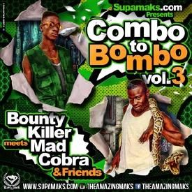 COMBO BOMBO Vol 3 Ft Mad Cobra & Bounty Killer 2016