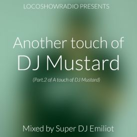 Super DJ Emiliot - Another touch of DJ Mustard Cover Art