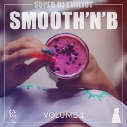 Super DJ Emiliot - Smooth'N'B Volume 1 Cover Art
