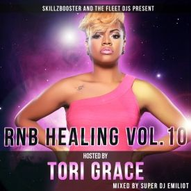 Super DJ Emiliot - RNB Healing Vol.10 hosted Tori Grace Cover Art