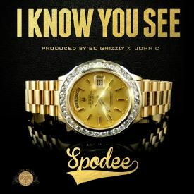 Spodee - I Know You See [Prod Go Grizzly x Jon C for Winners Circle]
