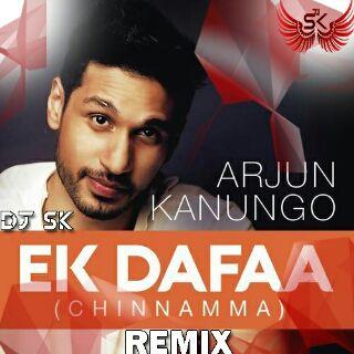 Ek Dafaa (Chinnamma) - Remix By Dj SK  mp3 by DJ SK from DJ SK