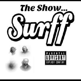 The Show...