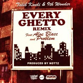 Every Ghetto Remix