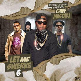 Let Me Swerve 6