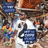 Sweet Money Ent. - Off The Curb Money Pt. 14 Cover Art