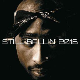 Still Ballin' 2016 (feat. Kurupt)