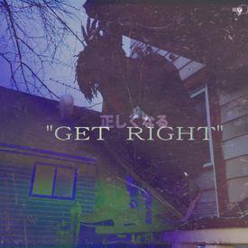 GET RIGHT (PROD.SKYLINE BLK) - [By.TRIIIO]