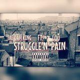 Tae Dah King - Struggle N' Pain ft. Lou Cover Art