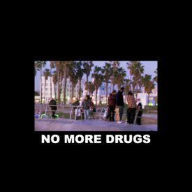No More Drugs